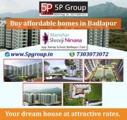 Buy Affordable homes in Badlapur(East) Mumbai